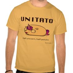 Unitato - Half Unicorn, Half Potato - Amusing T Shirt - other colors and styles are available - fashion, clothes for women and men