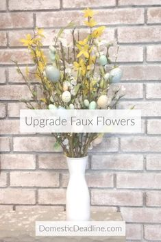Upgrade Inexpensive Faux Flowers | Domestic Deadline