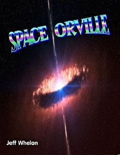 Space Orville by Jeff Whelan, http://www.amazon.com/gp/product/B006JB722S/ref=cm_sw_r_pi_alp_E412pb1FH0EHY