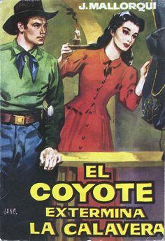 El Coyote extermina la calavera. Ed. Cid, 1961. (Col. El Coyote ; 10)