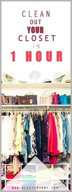 Clean out your closet in 1 hour. A closet overhaul doesn't have to take hours.