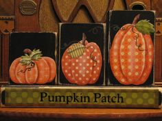 Pumpkin Patch Blocks Fall and Thanksgiving Decor Sign - Etsy shop owners description: This fun set of blocks includes mixed media of pumpkins cut out of scrapbook paper that I have painted details on. Autumn Crafts, Thanksgiving Crafts, Thanksgiving Decorations, Holiday Crafts, Halloween Decorations, Autumn Painting, Autumn Art, Fall Paintings, Tole Painting