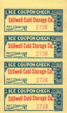 Knick of Time: Antique Graphics Wednesday - Ice Coupon Checks the History Behind Them Vintage Labels, Vintage Ephemera, Vintage Posters, Vintage Cards, Vintage Type, Looks Vintage, Retro Advertising, Vintage Scrapbook, Vintage Lettering