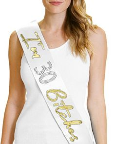 I'm 30 Bitches! Gold Foil Sash 30th Birthday Party Gifts For Women White