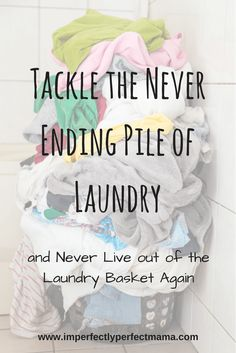 How to tackle the problem of never ending laundry