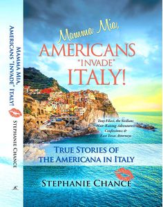"A must read: Mamma Mia, Americans ""Invade"" Italy! By Bestselling Author: Stephanie Chance - it the true hair-raising stories of what the Americans do in Italy aboard her tours. Sell Music, Italy Tours, This Is A Book, Hair Raising, Mamma Mia, Casino Bonus, Dream Guy, Italy Travel, Bestselling Author"