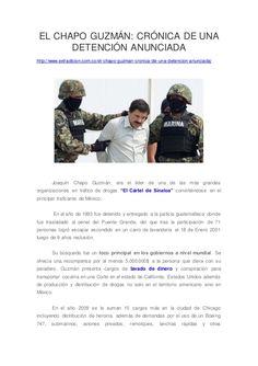 EL CHAPO GUZMÁN: CRÓNICA DE UNA DETENCIÓN ANUNCIADA