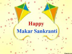 Are you looking for Happy Makar Sankranti Images Quotes, wishes, whatsapp messages? Makar Sankranti is celebrated all across India. Makar Sankranti Wallpaper, Happy Makar Sankranti Images, Wallpaper Pictures, Hd Wallpaper, Wallpapers, Matrimonial Services, Whatsapp Message, Special Day, Symbols