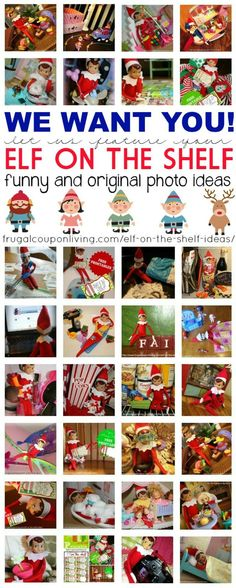 We want you - share your funny, creative and easy Elf on the Shelf Ideas. You could be featured on Frugal Coupon Living. Daily Elf on the Shelf Ideas every day in November and December! Free elf printables, free elf costumes and more!
