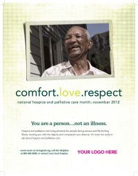 7. Post a #hospice & palliative care ad slick in a newspaper or nearby community center. #hospicemonth