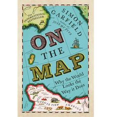 On the Map: Why the World Looks the Way it Does by Simon Garfield 'A fascinating book full of captivating stories and background detail, written in a quirky non-scholarly style, so particularly suited to the interested layman rather than the dedicated cartographer. Lots of little-known and often surprising snippets and facts as well as explanations of what you might already know but had no idea of the origin. A great read and thoroughly recommended.' David #staffpicks