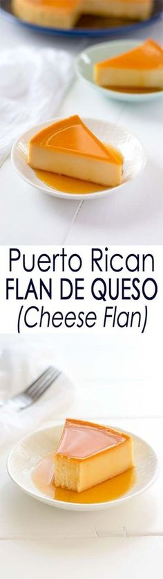 Puerto Rican Flan de Queso: a cheesecake baked custard dessert with caramel sauce that's not too sweet thanks to cream cheese! Use low fat cream cheese, and sugar/stevia, and lower sugar condensed milk. Puerto Rican Flan, Puerto Rican Recipes, Mexican Food Recipes, Sweet Recipes, Dessert Recipes, Yummy Recipes, Comida Boricua, Boricua Recipes, Comida Latina