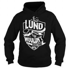 I Love It is a LUND Thing - LUND Last Name, Surname T-Shirt T shirts