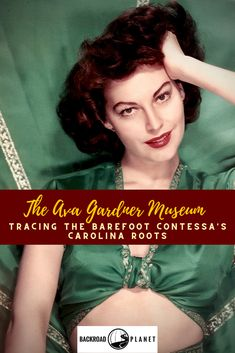 The Ava Gardner Museum in Smithfield, North Carolina, traces the story of a local tobacco farmer's daughter catapulted to international stardom as a film legend and Hollywood royalty. #travel #TBIN #AvaGardner #visitjoco #AvaGardnerMuseum via @backroadplanet