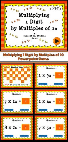 This fun no prep game reviews multiplying 1 digit numbers by multiples of 10. Get students engaged by letting them compete in teams. There are 21 questions so that every team has an equal chance of at least tying. You just click on each question to go to it. The question disappears after you've clicked on it so you know you've answered it. There is a type-in scoreboard.  The scoreboard can be typed in during Slideshow Mode. You get to decided how much each question is worth.