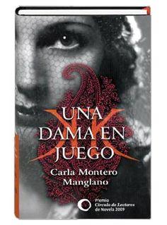 """El Blog de Isa Pérez.: El Libro del Lunes, 1: """"Una dama en juego"""" (Carla ..."""