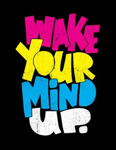 Wake Up by Jay Roeder, freelance artist specializing in illustration, hand lettering, creative direction & design Typography Quotes, Typography Letters, Typography Inspiration, Graphic Design Inspiration, Journal Inspiration, Graffiti Lettering, Lettering Design, Hand Lettering, Motivational Quotes Wallpaper