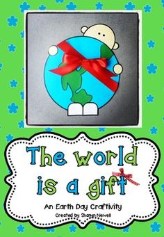 The World is a Gift {An Earth Day Craftivity}: A fun and adorable writing craft to fit with any Earth Day unit, inspired by the beautiful clip art from Melonheadz Illustrating! Earth Day Activities, Spring Activities, Classroom Activities, Classroom Fun, Earth Craft, Earth Day Crafts, Preschool Lessons, Preschool Crafts, Earth Day Information