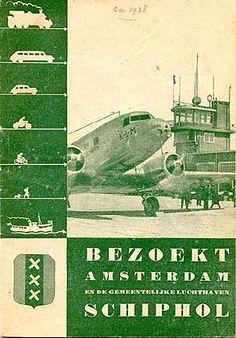 Bezoekt Amsterdam Schiphol. Brochure for Schiphol airport, circa 1938.