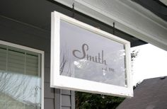 Pondered Primed Perfected: Family Name Established Sign ~ made from Old Windows or could use rustic frame