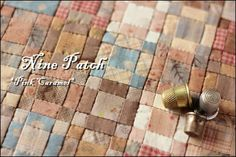 Patchwork *Pink Caramel...I am doing this same block but on a much larger scale.  It's her color sense I so appreciate...so delicate