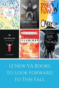Can't get enough YA novels? Here Are !2 New Teen Books to Read This Fall