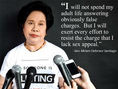 Sen Miriam Defensor Santiago Miriam Defensor Santiago, Filipino Quotes, The Iron Lady, Hugot, Our President, Filipina, Effort, Life Quotes, Hilarious