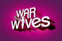 Graphic title treatment for War Of The Wives, a BRAVO reality show that *almost* made it to air. Brandon Bell, Design Development, Motion Graphics, Over The Years, Branding, Neon Signs, War, Digital, Brand Management