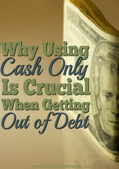 Cash is King!  I heard this phrase often from my father's business friends.  They understood the importance of cash.  Getting a customer to pay in cash, in full was priceless to them. Today, in a world that literally revolves around credit, cash is still an important tool for managing ones' personal finances.  In fact, if you're in debt and this year you're considering doing something significant to reduce your debt and pay off your creditors, you'll want to make this one significant change.