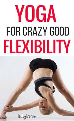 Yoga for flexibility. Yoga is one of the best ways to increase flexibility fast. Click here for the best yoga poses to strengthen and stretch your muscles quickly and safely. | yoga poses | yoga for beginners | yoga to inspiration | yoga workout | yoga sequence | lollylemon.com #yoga #flexibility
