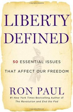 Liberty Defined: 50 Essential Issues That Affect Our Freedom by Ron Paul,http://www.amazon.com/dp/B009WH7IDE/ref=cm_sw_r_pi_dp_55iBtb00FJCSHEQD