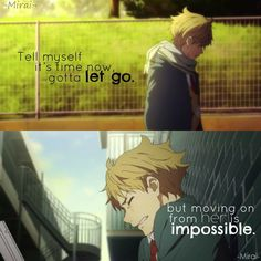 "Kyoukai No Kanata..its a taylor swift lyric form her song ""Red""  tell myself its time now,/gotta let go/but moving on from him is impossible when i still see it all in my head/burning red"