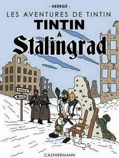 Les Aventures de Tintin - Album Imaginaire - Tintin à Stalingrad