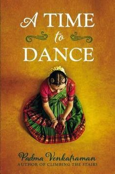 A time to dance / Padma Venkatraman. A novel in verse: In India, a girl who excels at Bharatanatyam dance refuses to give up after losing a leg in an accident. Mighty Girl Books, Dance Books, Girl Struggles, Indian Classical Dance, Realistic Fiction, Books For Teens, Teen Books, Thing 1, Ya Books