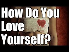 ▶ Abraham Hicks 2015: How Do you Love Yourself? | Law of Attraction - YouTube