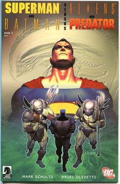 Superman and Batman Versus Aliens and Predator (Book 1)