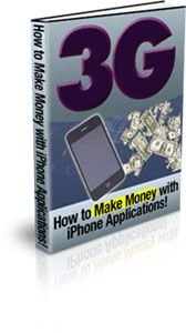 3G - How to Make Money With iPhone Apps (PLR)