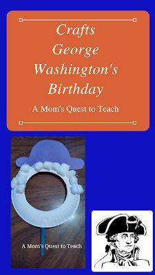 A Mom's Quest to Teach: President's Day Craft: George Washington - Create your own mask to pretend to be one of the Founding Fathers of the US. Learn about the first President of the United States.  #kidscrafts #history #president #preschool