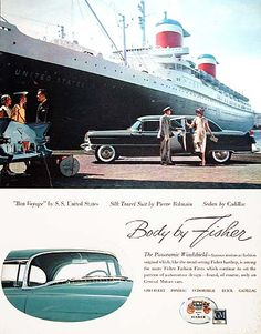 "1955 Cadillac Sedan vintage ad. ""Bon Voyage"" by S.S. United States. Silk travel suit by Pierre Balmain. Sedan by Cadillac. Body by Fisher."