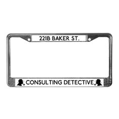 WANT. Sherlock Consulting Detective License Plate Frame on CafePress.com