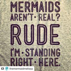 Standing right here, people. Funny Mermaid Quotes, Little Mermaid Quotes, The Little Mermaid, Pretty Mermaids, Real Mermaids, Mermaids And Mermen, Mermaid Cove, Mermaid Lagoon, Mermaid Outfit