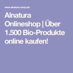 Alnatura Onlineshop | Über 1.500 Bio-Produkte online kaufen!