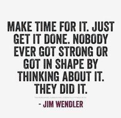 -Jim Wendler