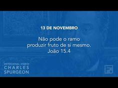 13 de novembro  - Devocional Diário CHARLES SPURGEON #317