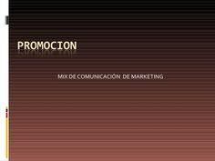 4 unidad mezcla de mercadotecnia promocion by VirgilioRivera via slideshare