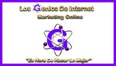 Los Genios De Internet - Conoce Los Secretos De Ganar Dinero Online