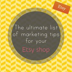 the ultimate list of marketing tips for your Etsy shop