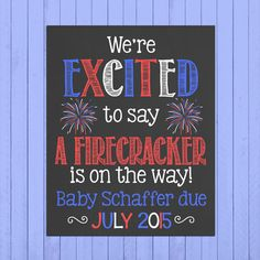 Fourth of July Pregnancy Announcement Chalkboard Poster Printable // We're Excited to Say // Pregnancy Reveal Photo Prop // Expecting by PersonalizedChalk on Etsy
