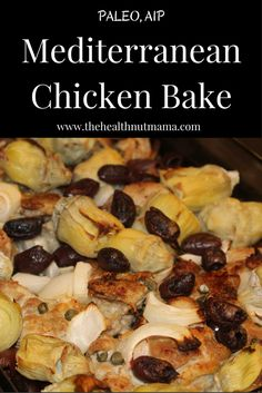Easy & Delicious AIP Paleo One Dish Meal. Mediterranean Chicken! Good enough for Company! www.thehealthnutmama.com