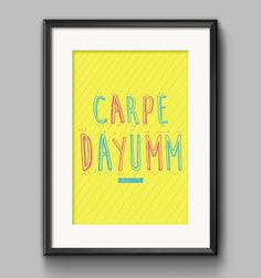 Carpe Dayumm  Broad City Quote Poster by Shaileyann on Etsy